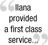 Ilana will continue to be my first choice