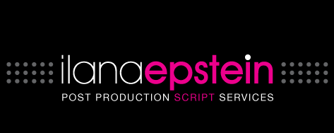 Ilana Epstein Post Production Script Services